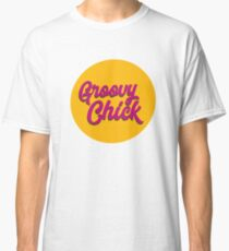 Groovy chick warm yellow Classic T-Shirt