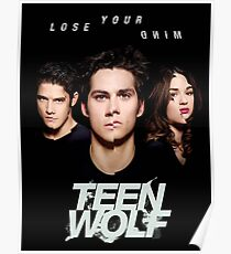 teen wolf lost your mind Poster