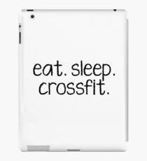 eat. sleep. crossfit. iPad Case/Skin