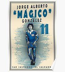 "Jorge Alberto ""Mágico"" González Poster"