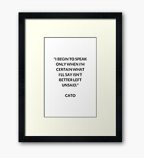CATO  Stoic Philosophy Quote Framed Print
