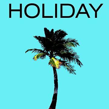 HOLIDAY by zandozan