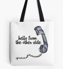 Hello from the other side - Adele Tote Bag