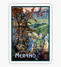 Italy Merano Meran Restored Vintage Travel Poster Sticker