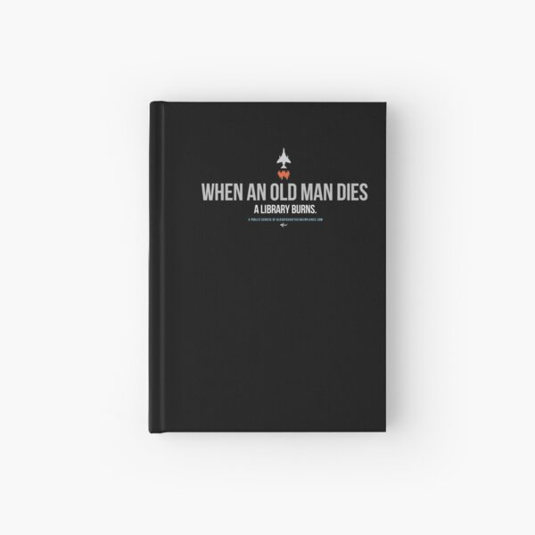 OGTA - When an Old Man Dies, A Library Burns Hardcover Journal