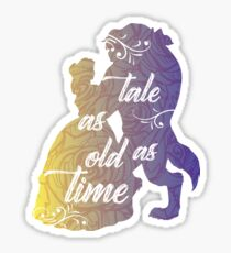 Beauty and The Beast- Tale as old as time Sticker