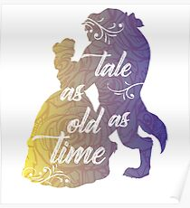 Beauty and The Beast- Tale as old as time Poster