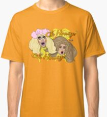 "Trixie Mattel & Katya Zamolodchikova ""UNHhhh"" Oh Honey! Classic T-Shirt"
