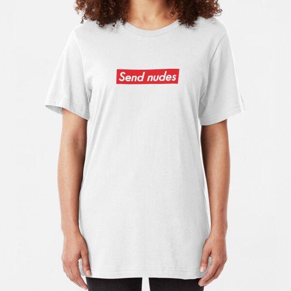 Send Nudes Slim Fit T-Shirt