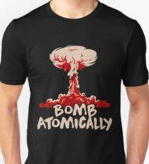 Bomb Atomically Unisex T-Shirt