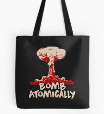 Bomb Atomically Tote Bag