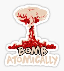Bomb Atomically Sticker