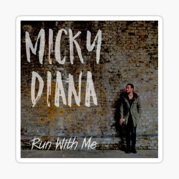 Micky Diana 'Run With Me' artwork Sticker