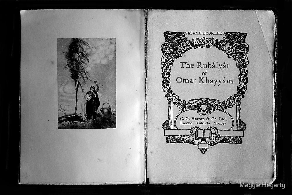The Rubaiyat of Omar Khayyam  by Maggie Hegarty