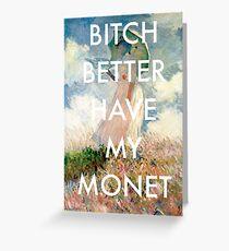 Bitch Monet Greeting Card