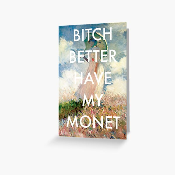 Bitch Monet Greeting Card