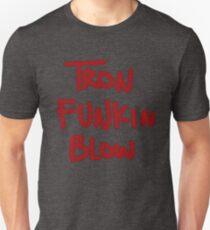 Tron Funkin Blow Unisex T-Shirt