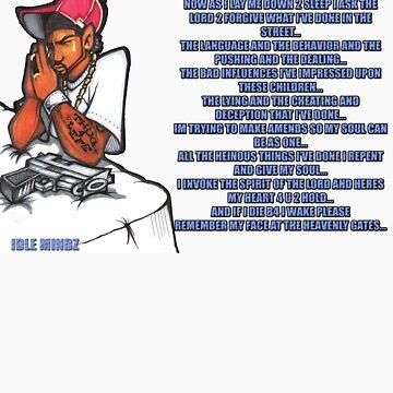 Thugz Prayer by snookchaos