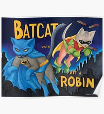 """BatCat"" and ""I ate a Robin"" Poster"