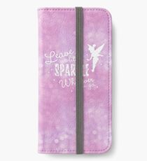 Leave a Little Sparkle Wherever You Go iPhone Wallet/Case/Skin