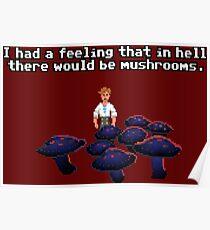 Mushrooms in hell Poster