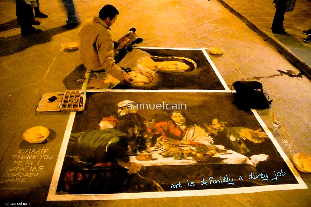 Art is a dirty job by samuelcain