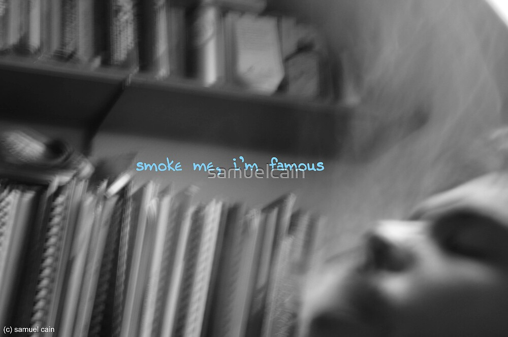 Smoke me by samuelcain