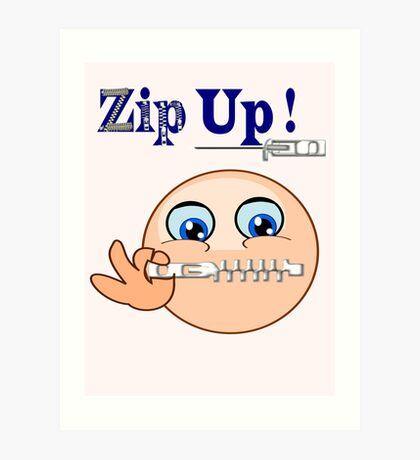 Zip Up ! (7852 Views) Art Print