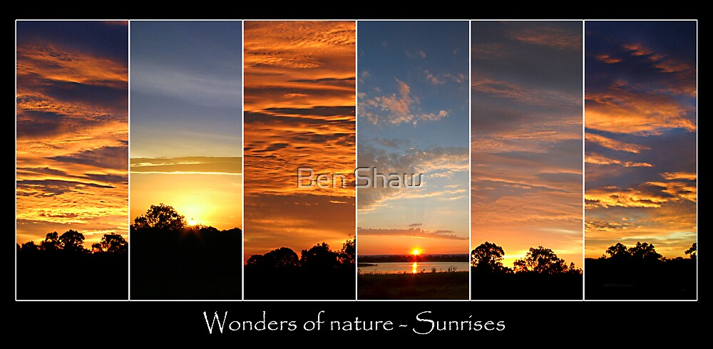 Wonders of Nature - Sunrises by Ben Shaw