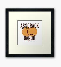 Asscrack Bandit - Community Framed Print
