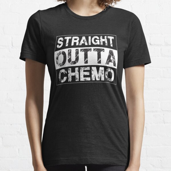 Straight Outta Chemo - Therapy Cancer Awareness Essential T-Shirt