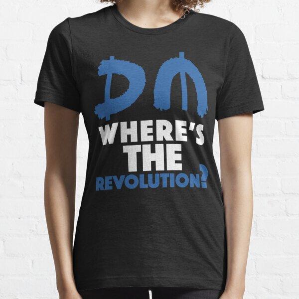 Where's The Revolution? Blue Essential T-Shirt