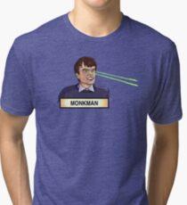 Monkmaaaan! Tri-blend T-Shirt