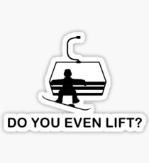 Do you even lift? Sticker