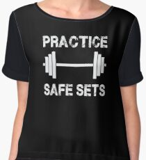 Practice Safe Sets - Funny Gym Workout  Women's Chiffon Top