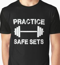 Practice Safe Sets - Funny Gym Workout  Graphic T-Shirt