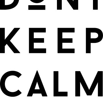 DON'T KEEP CALM, said Vodka de cadinera