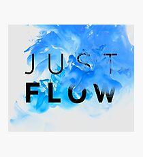 JUST FLOW BLUE Photographic Print