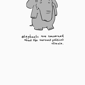 elephants are concerned about the current political climate by pauk