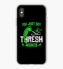 League Of Legends You Just Got Thresh Hooked Funny Gifts iPhone Case
