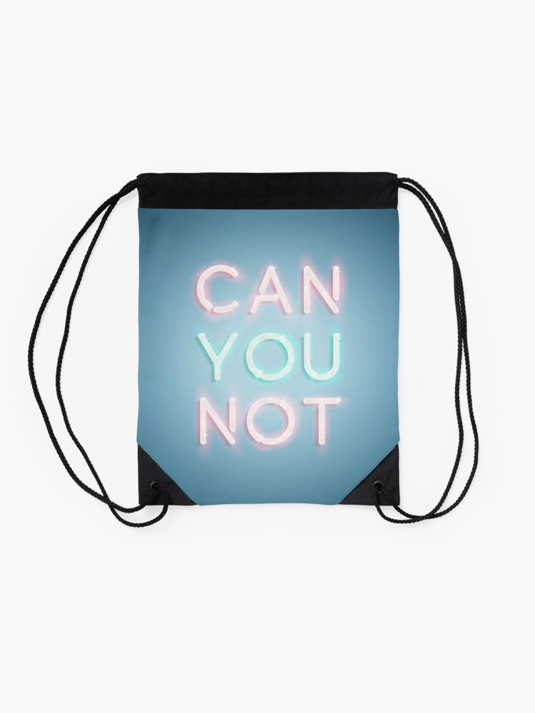 Alternate view of Can You Not Drawstring Bag