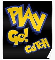 Play - Go Play - Catch Fight Walk Poke Them - Play Poster