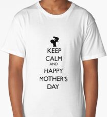 Keep Calm and Happy Mother's Day Long T-Shirt