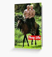 Thug Life Greeting Card