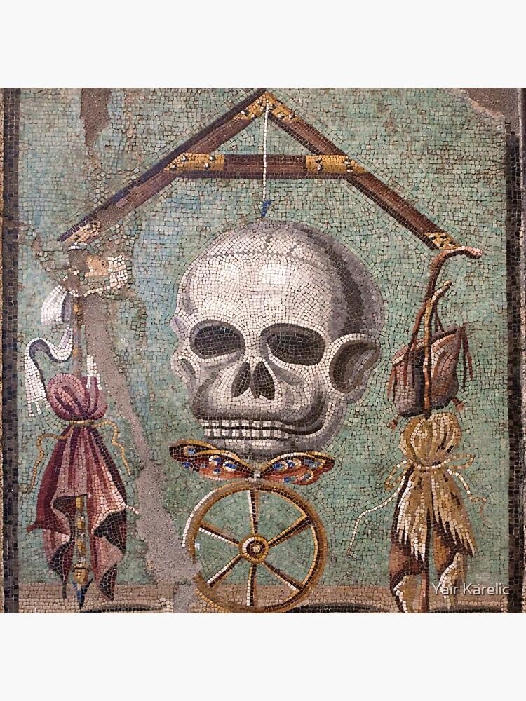 Memento Mori mosaic from Pompeii by YairKarelic