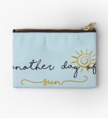 Another Day of Sun Zipper Pouch