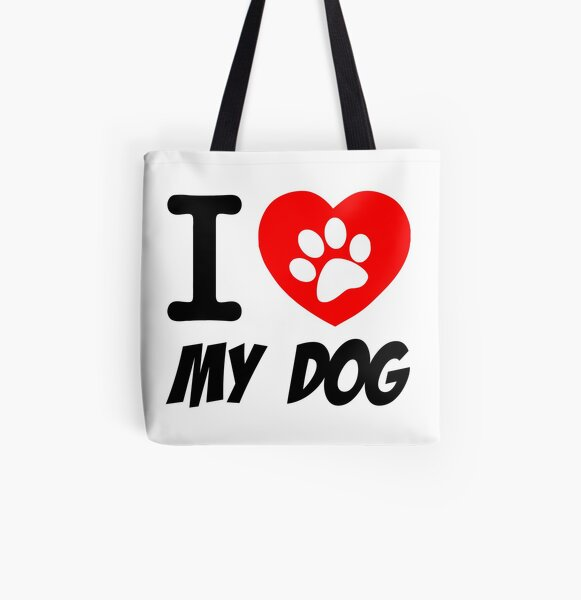 I love My Dog! All Over Print Tote Bag