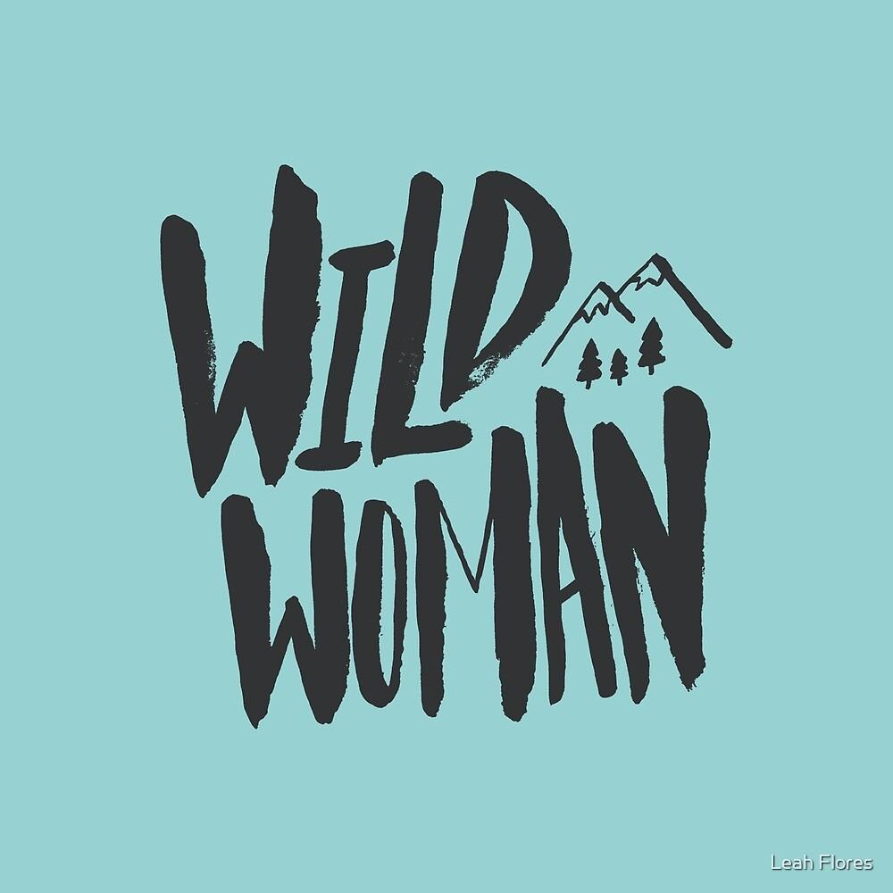 Wild Woman x Blue by Leah Flores