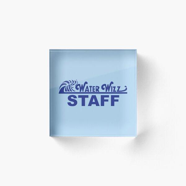 Water Wizz - STAFF Acrylic Block
