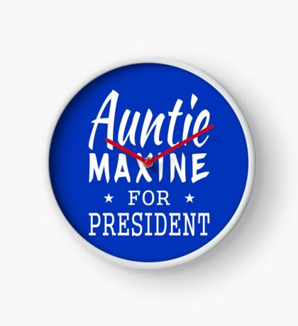 Auntie Maxine For President Clock
